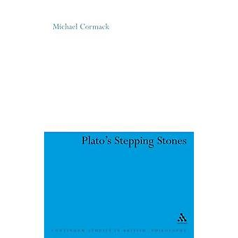 Platos Stepping Stones par Cormack & Michael