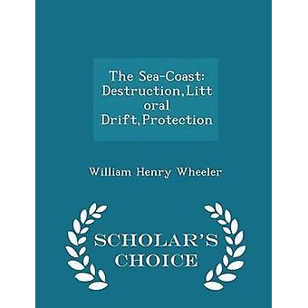 De zeekust DestructionLittoral DriftProtection geleerden keuze editie door Wheeler & William Henry