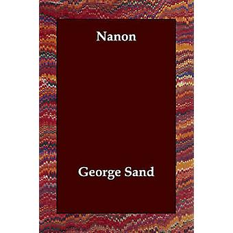 Nanon by Sand & George