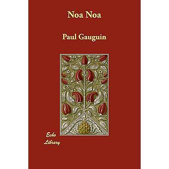 Noa Noa av Gauguin & Paul