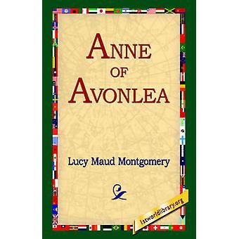 Anne of Avonlea door Montgomery & Lucy Maud