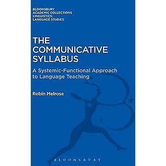 Kommunikativa kursplanen av Melrose & Robin