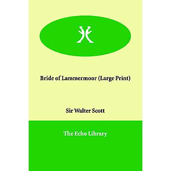Bride of Lammermoor by Scott & Walter