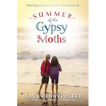 Summer of the Gypsy Moths by Sara Pennypacker - 9780061964220 Book