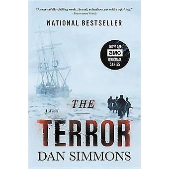 The Terror by Dan Simmons - 9780316486095 Book