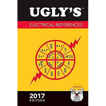 Ugly's Electrical References - 2017 by Jones & Bartlett Learning - 978