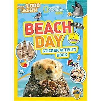 National Geographic Kids Beach Day Sticker Activity Book by National