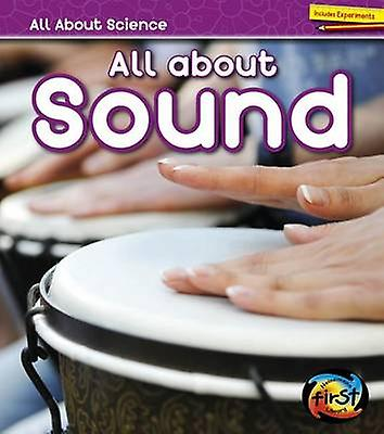 All about Sound by Angela Royston - 9781484626955 Book