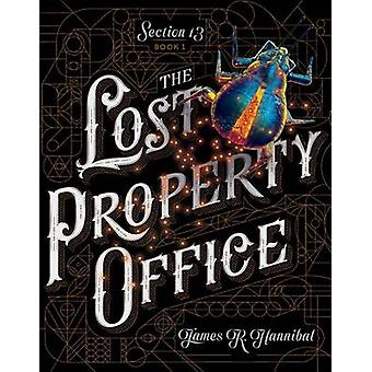 The Lost Property Office by James R Hannibal - 9781481467094 Book