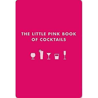 Little Pink Book of Cocktails by Madeline Teachett - 9781604331219 Bo