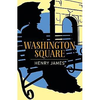Washington Square by Henry James - 9781788283380 Book