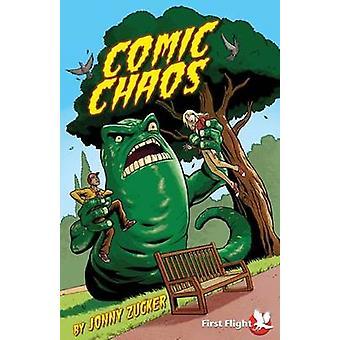 Comic Chaos by Jonny Zucker - Seb Camagajevic - 9781849264464 Book