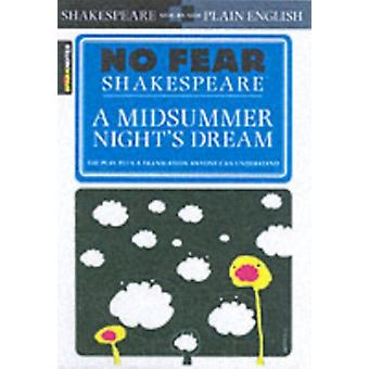 No Fear: Midsummer Night Dream (Sparknotes No Fear Shakespeare) (Paperback) by Shakespeare William