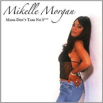 Mikelle Morgan - Mama ikke tage nej S *** [CD] USA import