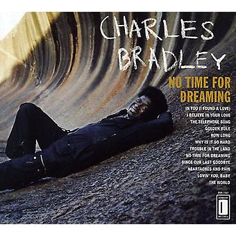 Charles Bradley - ingen tid for Dreaming [CD] USA import