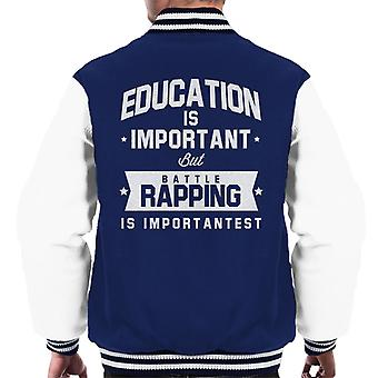 Utbildning är viktigt men striden rappa är Importantest mäns Varsity jacka