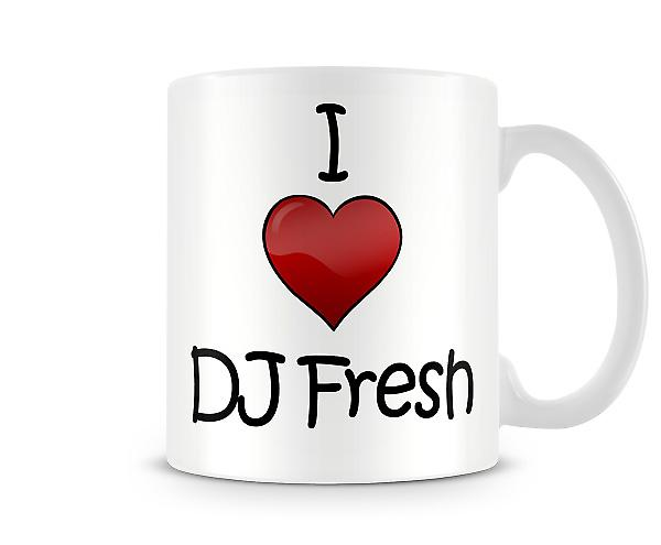 I Love DJ Fresh Printed Mug