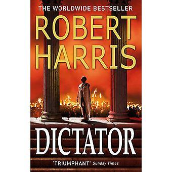 Dictator by Robert Harris - 9780099474197 Book