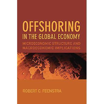 Délocalisation de l'économie mondiale - Structure microéconomique et Macroec