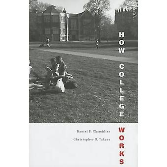How College Works by Daniel F. Chambliss - 9780674049024 Book