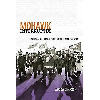 モホーク族の人の射精 - 入植者 Stat の国境を越えて政治生命