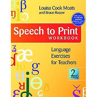 Speech to Print Workbook - Language Exercises for Teachers (2nd Revise