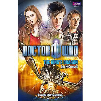 Doctor Who - The King's Dragon by Una McCormack - 9781849909754 Book