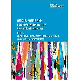Gender - ageing and extended working life - Cross-national perspective