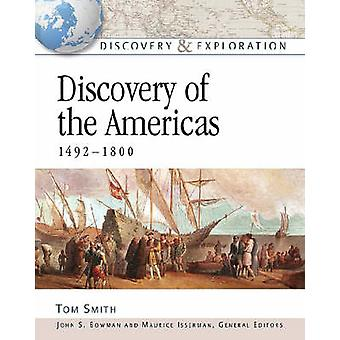 Discovery of the Americas - 1492-1800 by Tom Smith - 9780816052622 Bo