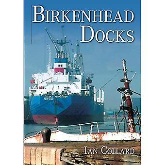 Muelles de Birkenhead [ilustrados]