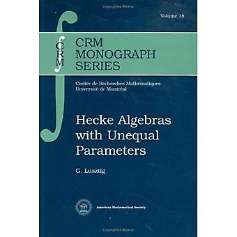 Hecke Algebras with Unequal Parameters
