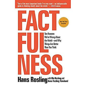 Factfulness: Ten Reasons We're�Wrong about the World--And Why�Things Are Better Than You�Think