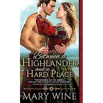 Between a Highlander and a� Hard Place (Highland Weddings)