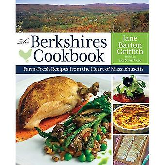 The Berkshires Cookbook: Farm-Fresh Recipes from the Heart of Massachusetts