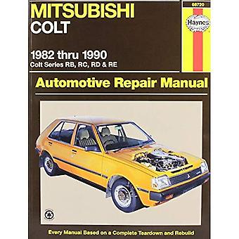 Mitsubishi Colt Automotive Repair Manual: 1982 Through 1990