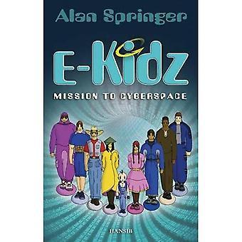 e-Kidz: Mission to Cyberspace
