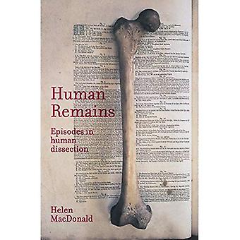 Human Remains: Episodes in Human Dissection