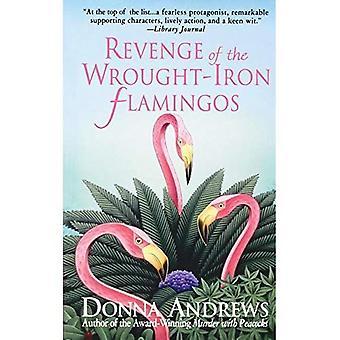 Hämnd av smidesjärn Flamingos (Meg Langslow mysterier)