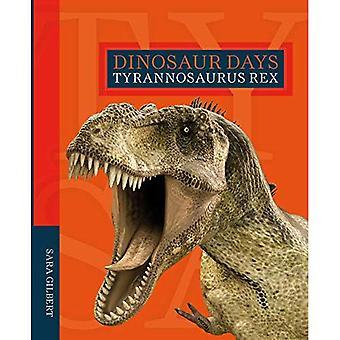 Tyrannosaurus Rex (dinosaure jours)