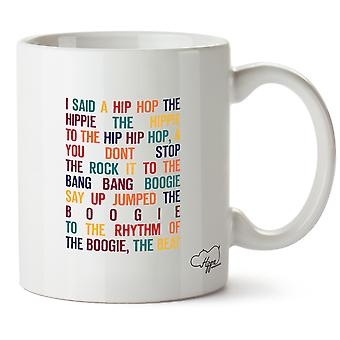Hippowarehouse I Said A Hip Hop The Hippie Printed Mug Cup Ceramic 10oz