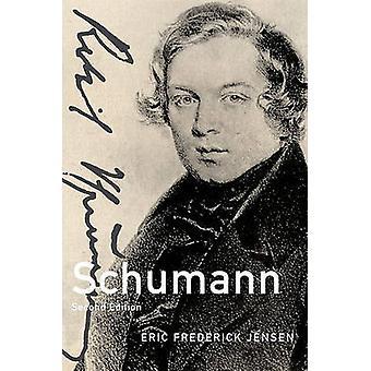 Schumann 2ª edição por Jensen & Eric Frederick