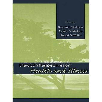 Prospettive di durata della vita sulla salute e la malattia da Whitman