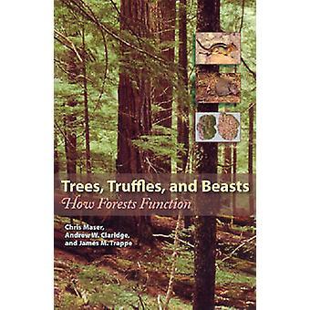 Trær trøfler og dyr hvordan skog funksjon av Maser & Chris