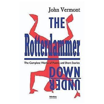 Der Rotterdammer Downunder von Vermont & John
