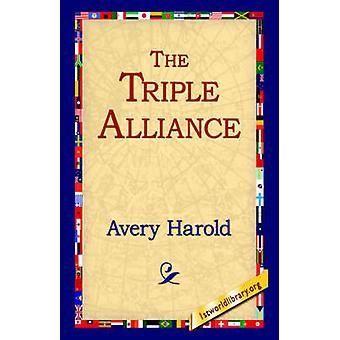 La Triple Alianza por Avery y Harold