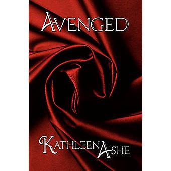 Avenged by Ashe & Kathleen