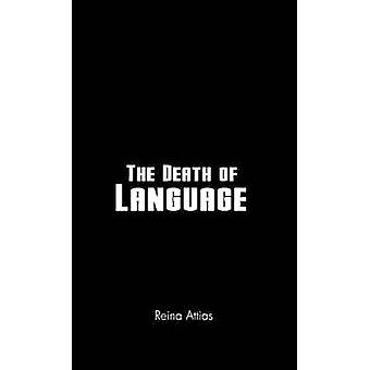 The Death of Language by Attias & Reina