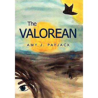 The Valorean by Payjack & Amy J.