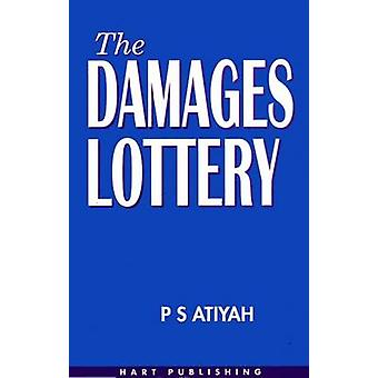 The Damages Lottery by Atiyah & P. S.