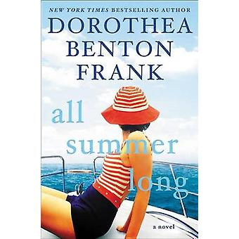 All Summer Long by Dorothea Benton Frank - 9780062390752 Book